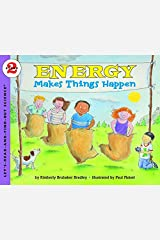 Energy Makes Things Happen: Let's Read and Find out Science - 2 Paperback