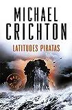 Latitudes piratas (Best Seller)