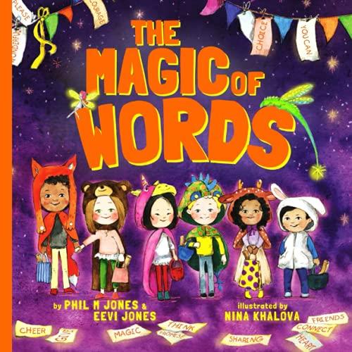 Compare Textbook Prices for The Magic Of Words  ISBN 9780578966373 by Jones, Phil M,Jones, Eevi,Khalova, Nina