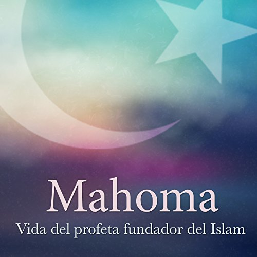 Mahoma [Muhammad] audiobook cover art