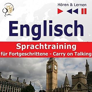 Englisch Sprachtraining für Fortgeschrittene - Carry on Talking. 40 Themen auf Niveau B2-C1 Titelbild