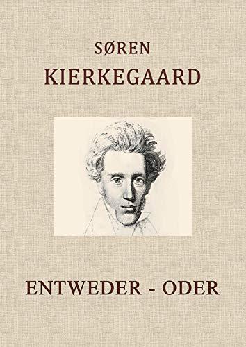 ENTWEDER - ODER: Ein Lebensfragment, herausgegeben von Victor Eremita