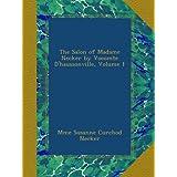 The Salon of Madame Necker by Vocomte D'haussonville, Volume 1