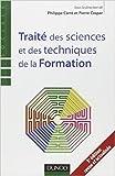 Traité des sciences et des techniques de la formation - 3e édition de Philippe Carré,Pierre Caspar ( 30 novembre 2011 ) - 30/11/2011