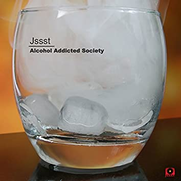 Alcohol Addicted Society