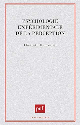 Psychologie Experimentale De La Perception Par Elisabeth Dumaurier