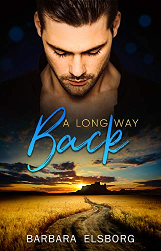 A Long Way Back (Unfinished Business Book 2) (English Edition)