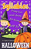 Syllables. Halloween: Learning To Read With Syllables | Learn Useful Halloween Words (English Edition)