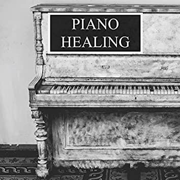 Piano Healing - Gentle Soothing Songs to Take Away Stress and Help Create a Feeling of Relaxation