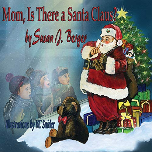 Mom Is There a Santa Claus?