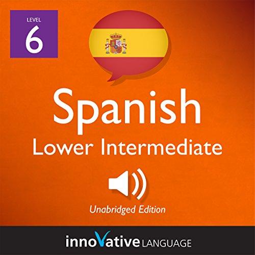 Learn Spanish - Level 6: Lower Intermediate Spanish Titelbild