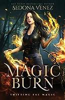 Magic Burn (Shifting Fae Magic)