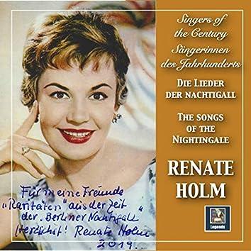 Singers of the Century: Renate Holm – Lieder der Nachtigall
