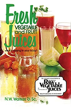 Fresh Vegetable and Fruit Juices