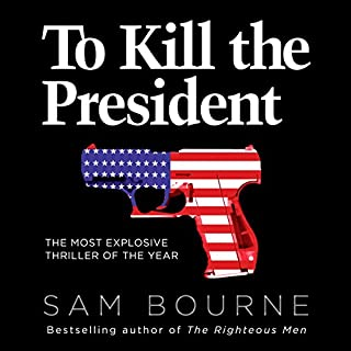 To Kill the President cover art