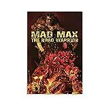 SDFHE Mad Max 2 Filmposter, dekoratives Gemälde, Leinwand,