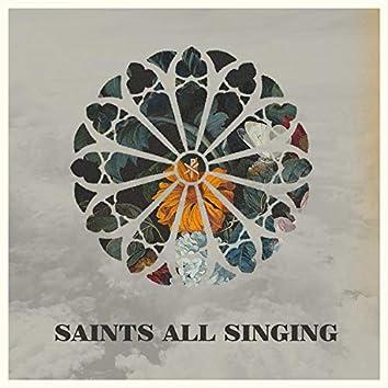 Saints All Singing
