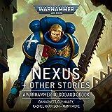Nexus & Other Stories: Warhammer 40,000