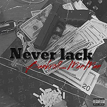 Never Lack