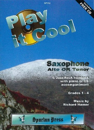 Play It Cool - Alto Saxophone, Tenor Saxophone, Piano - Buch + CD