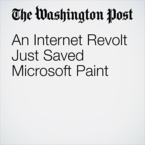 An Internet Revolt Just Saved Microsoft Paint copertina