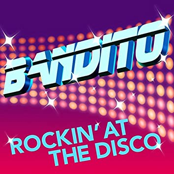 Rockin' At The Disco (Remixes)