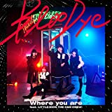 Where you are feat. LITTLE (KICK THE CAN CREW) 歌詞