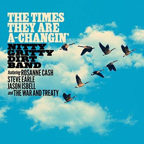 Nitty Gritty Dirt Band feat. Roseanne Cash, Steve Earle, Jason Isbell & The War and Treaty