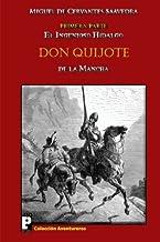 El ingenioso hidalgo Don Quijote de la Mancha: Primera parte