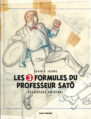 Blake & Mortimer - Hors-série - Tome 7 - Les 3 Formules du Professeur Sato - Découpage original par
