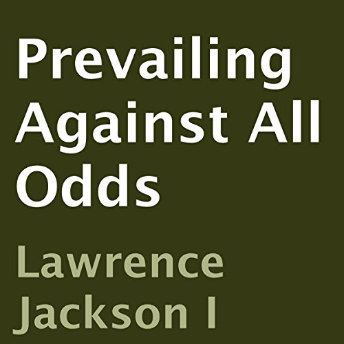 Prevailing Against All Odds audiobook cover art