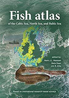 Fish Atlas of the Celtic Sea, North Sea and Baltic Sea: Based on International Research Vessel Data by Henk J. L. Heesen (2015-09-07)