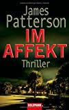 James Patterson: Im Affekt
