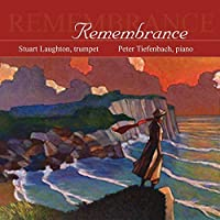 Stuart Laughton: Remembrance by STUART / TIEFENBACH,PETER LAUGHTON (2005-04-12)