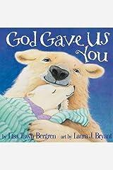 God Gave Us You Kindle Edition