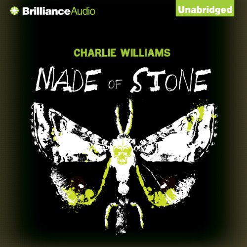 Made of Stone     Mangel, Book 5              By:                                                                                                                                 Charlie Williams                               Narrated by:                                                                                                                                 James Clamp                      Length: 6 hrs and 58 mins     Not rated yet     Overall 0.0