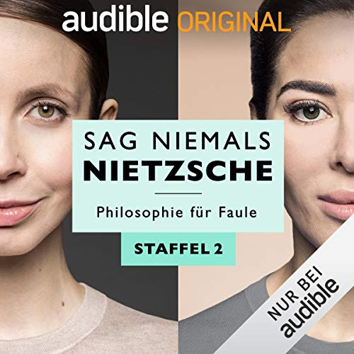 Sag niemals Nietzsche: Staffel 2 (Original Podcast)