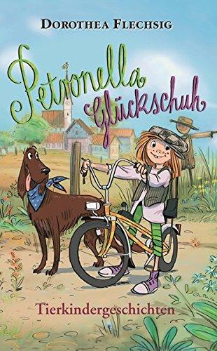 Petronella Glückschuh - Tierkindergeschichten: Tierkindergeschichten mit über 45 Zeichnungen in s/w von Christian Puille