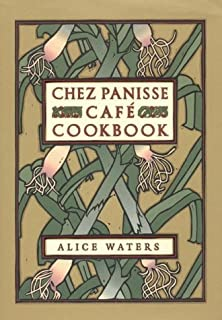 By Alice L. Waters - Chez Panisse Caf€÷ Cookbook (1st Edition) (7/26/99)