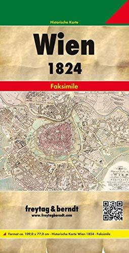 Wien und dessen Vorstädten 1824, Historische Karte 1:6.000 (freytag & berndt Auto + Freizeitkarten)