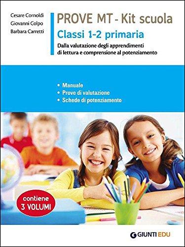 Nuove prove di lettura. MT. Per la Scuola primaria classe 1 - 2