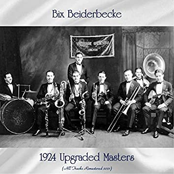 1924 Upgraded Masters (All Tracks Remastered 2021)