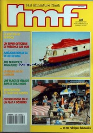 RAIL MINIATURE FLASH [No 328] du 01/10/1981 - LA RGP TEE HO DE ROCO - UN SUPER-DETECTEUR DE PRESENCE SUR VOIE - AMELIORATION DE LA CC 40100 LIMA - LE RESEAU HO DE L'AMARM - RESSUSCUTONS LE TRAIN DES CANNES - CONSTRUISONS EN N UN PLAT A DOSSIERS.