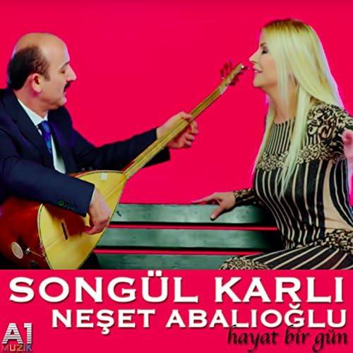 Songül Karli feat. Neşet Abalıoğlu