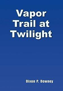 Vapor Trail at Twilight