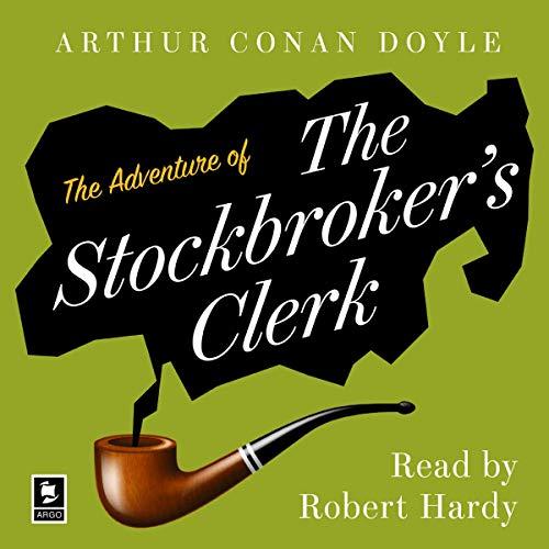 The Adventure of the Stockbroker's Clerk cover art