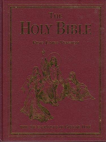 The Holy Bible King James Version Old & New Testaments: With the Classic Engravings of Gustave Dore