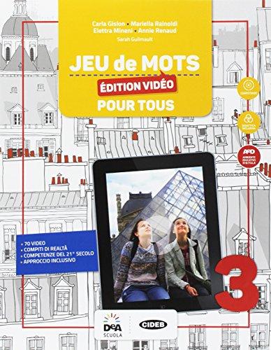Jeu de mots. Livre de l'élève pour tous. BES. Per la Scuola media. Con e-book. Con espansione online [Lingua francese]: Vol. 3