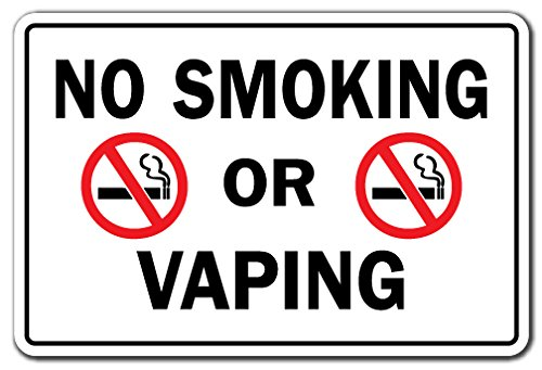 SignMission No Smoking Or Vaping Business Sign | Indoor/Outdoor | Funny Home Décor for Garages, Living Rooms, Bedroom, Offices Drugs Cigarettes Vapor Smoke Rules Signage Sign Decoration