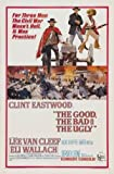 THE GOOD, THE BAD AND THE UGLY - CLINT EASTWOOD –